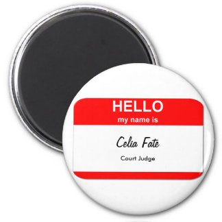 Celia Fate, Court Judge 6 Cm Round Magnet