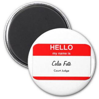 Celia Fate, Court Judge 6 Cm Round Magnet