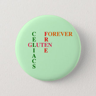 Celiacs Gluten Free Forever 6 Cm Round Badge