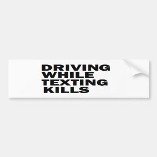 ' CELL PHONE SAFETY DRIVING WHILE TEXTING KILLS' BUMPER STICKER