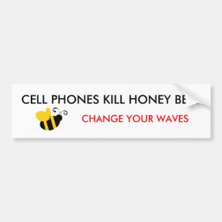 CELL PHONES KILL HONEY BEES... BUMPER STICKER