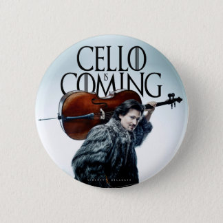 Cello is Coming #2 6 Cm Round Badge