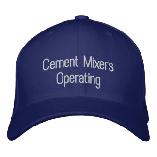 CEMENET MIXERS OPERATING EMBROIDERED BASEBALL CAPS