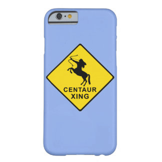 Centaur Crossing - sign Barely There iPhone 6 Case
