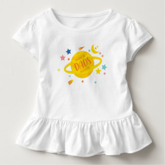 Center of Dad's Universe Toddler T-Shirt