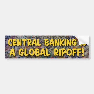 Central Banking Bumper Sticker