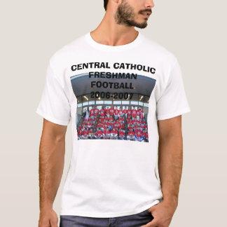Central Frosh '06, CENTRAL CATHOLIC FRESHMAN FO... T-Shirt