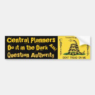 Central Planners do it in the Dark Bumper Sticker