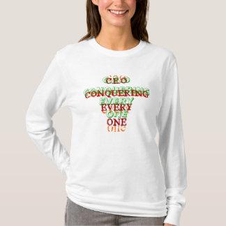 CEO CONQUERING EVERYONE T-Shirt