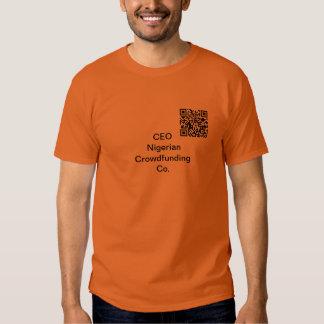 CEO Nigerian Crowdsourcing Co. Tshirts
