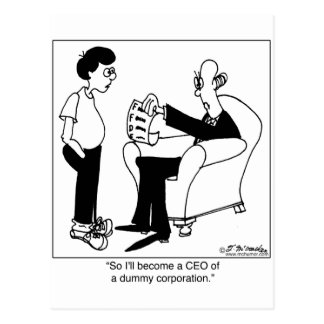 CEO Of A Dummy Corp Postcard