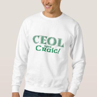 Ceol agus Craic Sweatshirt
