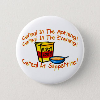 Cereal All The Time 6 Cm Round Badge