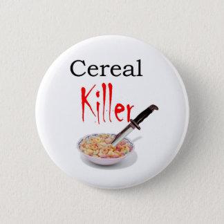 Cereal Killer 6 Cm Round Badge