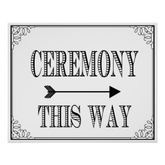 Ceremony this way direct sign for wedding or party poster