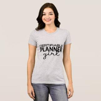 Certifiable Planner Girl Shirt