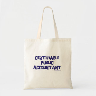 Certifiable Public Accountant Budget Tote Bag