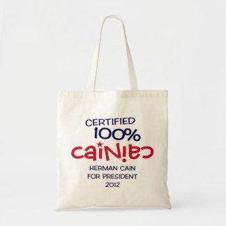 Certified 100% Cainiac - Cain 2012 Budget Tote Bag