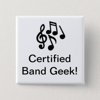 Certified Band Geek Button