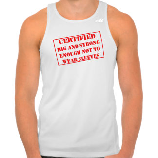 Certified big enough to not have sleeves t shirt
