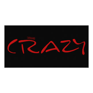 Certified Crazy Official Stamp Capital Letters Photo Greeting Card