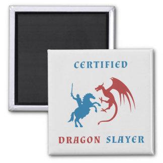Certified Dragon Slayer Magnet