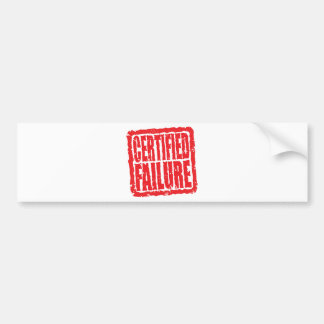 Certified Failure stamp Bumper Stickers