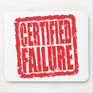 Certified Failure stamp Mouse Pad