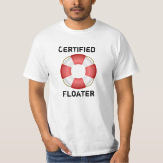 Certified Floater T-Shirt