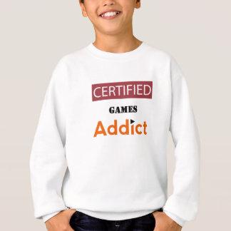 Certified Games Addict Sweatshirt