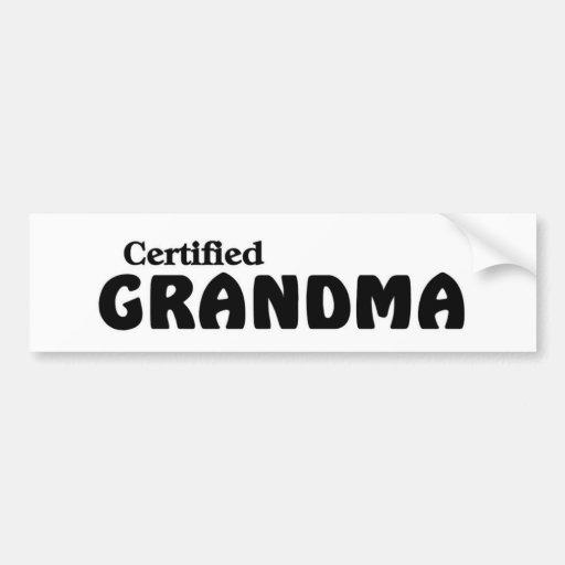 Certified Grandma Bumper Sticker
