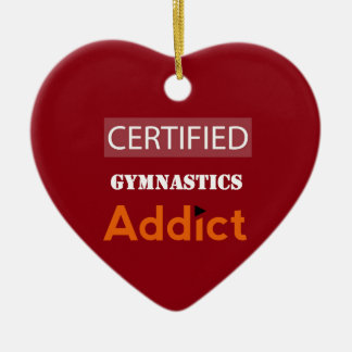 Certified Gymnastics Addict Ceramic Heart Decoration