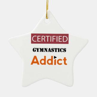 Certified Gymnastics Addict Ceramic Star Decoration