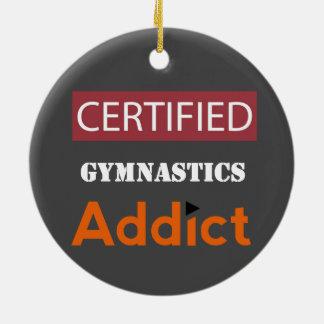 Certified Gymnastics Addict Round Ceramic Decoration