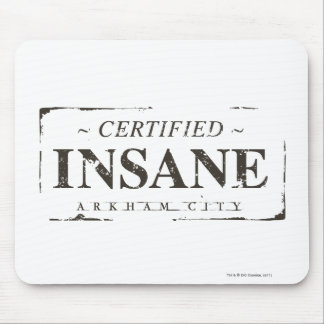 Certified Insane Stamp Mousepads