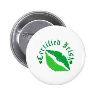 Certified Irish Kiss Buttons