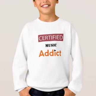 Certified Music Addict Sweatshirt