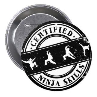 Certified Ninja Skills Funny Badge for Gamers Pinback Button