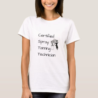 Certified Spray Tanning Technician T-Shirt