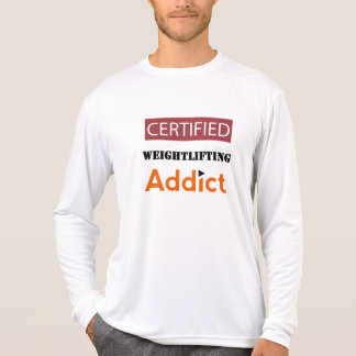 Certified Weightlifting Addict T-Shirt