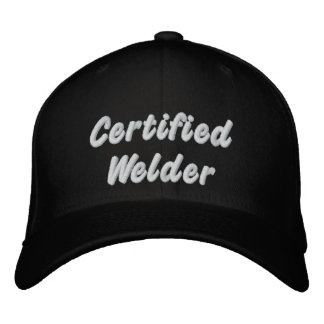 Certified Welder Embroidered Cap