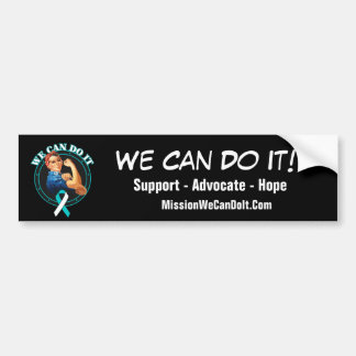 Cervical Cancer - Rosie The Riveter - We Can Do It Bumper Stickers