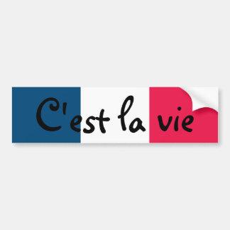 C'est la vie bumper sticker