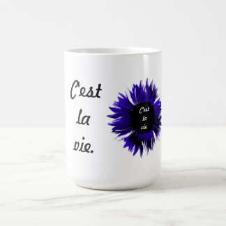 C'est la vie coffee mug