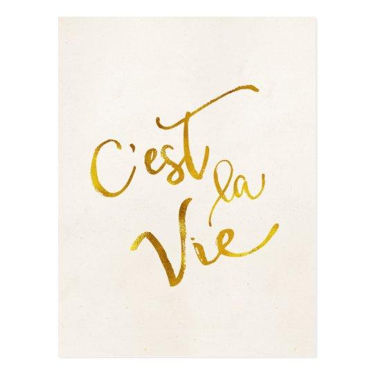 C'est La Vie Gold Faux Foil Metallic Motivational Postcard