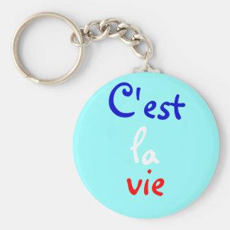 C'est la vie keychain