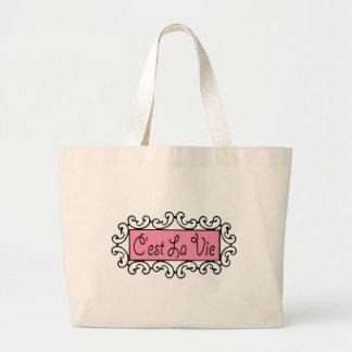 C'est La Vie (That's Life) ~ Bag