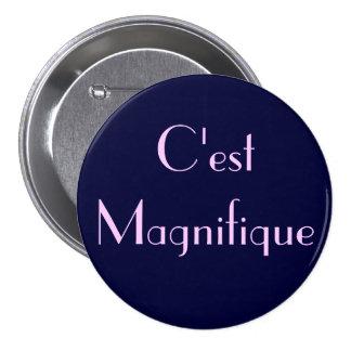 C'est Magnifique 7.5 Cm Round Badge