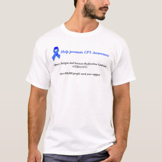 CFS Awareness Shirt