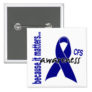 CFS Chronic Fatigue Syndrome Awareness Pin
